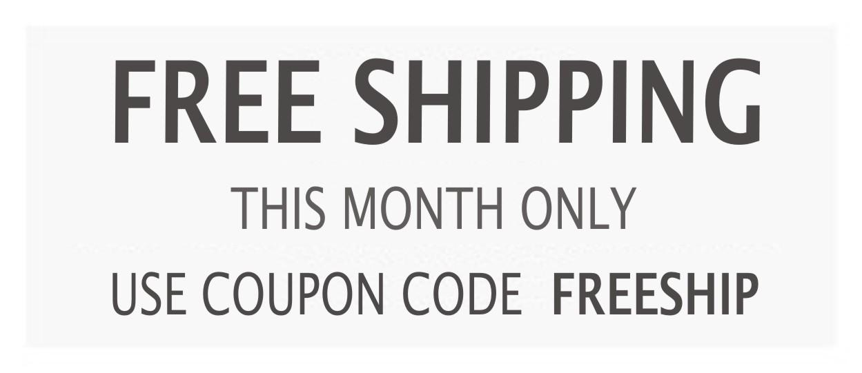 FreeShipping - JULY 2015 - Use Coupon Code FREESHIP